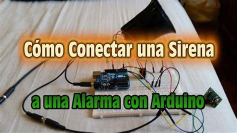 como conectar una sirena a una alarma con sensor de movimiento pir arduino