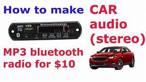 How To Make Car Audio  Stereo  Mp3  Bluetooth  Radio  For  10