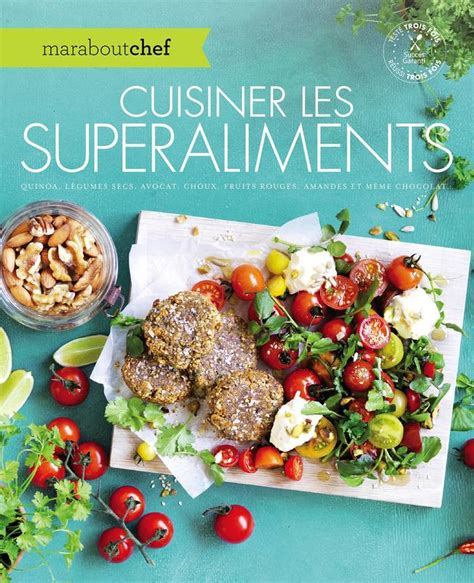cuisiner quinoa livre cuisiner les superaliments quinoa légumes secs