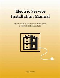 Electric Service Installation Manual  U2013 Alexander Publications