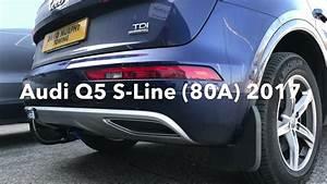 Audi Q5 S Line 2017 : audi q5 s line 80a 2017 detachable swan neck towbar enganches arag n e0409cv youtube ~ Medecine-chirurgie-esthetiques.com Avis de Voitures