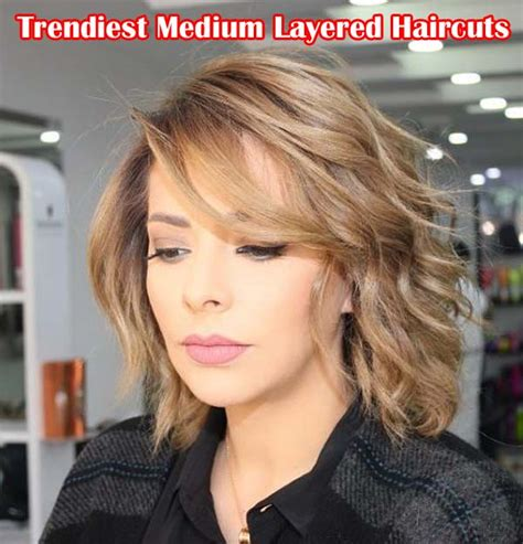 50 trendiest medium length layered haircuts hairstyles ideas