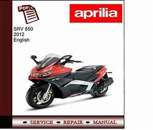 Aprilia Srv 850 2012 Workshop Service Manual