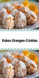 Kokos Kekse Rezept : kokos orangen crinkles rezept kekse kekse backen rezept ~ Watch28wear.com Haus und Dekorationen