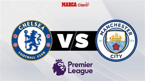 Chelsea vs Manchester City, online en vivo: Horario y ...