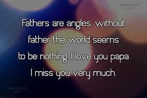 I Miss You Papa Quotes | www.pixshark.com - Images ...