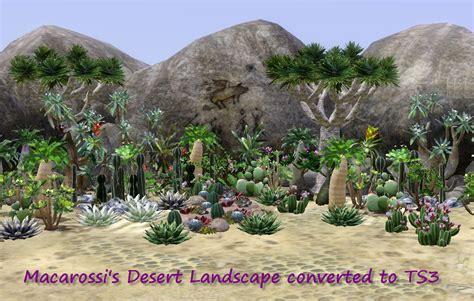 3 desert plants mod the sims finally desert plants for ts3 macarossi s desert landscape set converted to ts3
