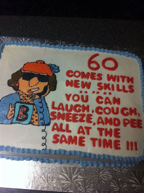 Feel free to use the sayings as is, or modify them as you like as you write them on your cake. 60 th birthday | Happy 60th birthday, 60th birthday quotes, 60th birthday