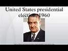 United States presidential election, 1960 - YouTube