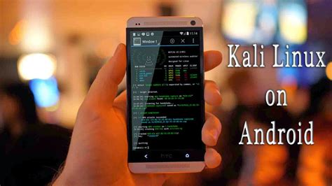 steps to install and run kali linux virtually on android