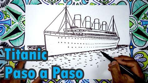 Dibujo Barco Titanic Para Colorear by Aprende A Dibujar El Barco Titanic Paso A Paso Youtube