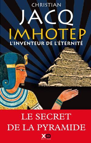 imhotep l inventeur de l eternite
