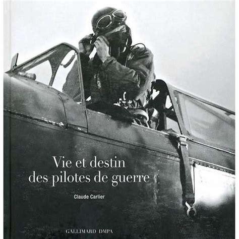 vie et destin des pilotes de guerre la clioth 232 que