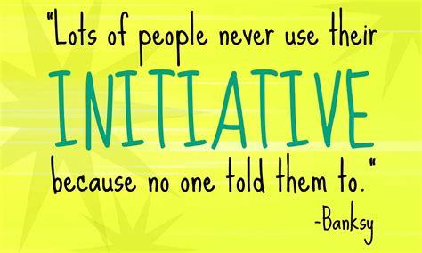 initiative  work great