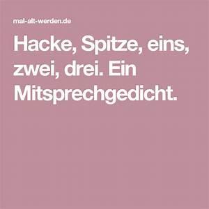 Hacke Und Spitze : hacke spitze eins zwei drei ein mitsprechgedicht lieder gedichte pinterest spitze ~ Markanthonyermac.com Haus und Dekorationen