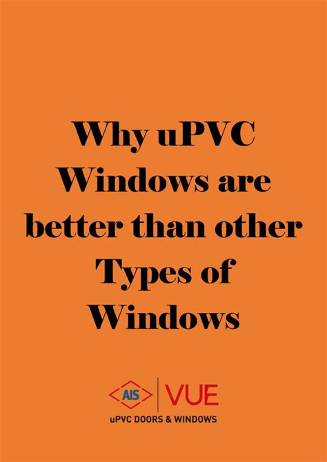 better than power point ppt why upvc windows are better than other types of