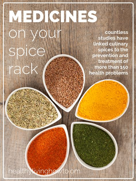 Medicines On Your Spice Rack Healthy Living How To