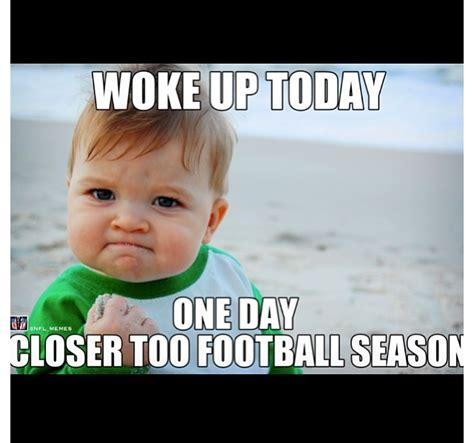 Football Season Meme - i m excited for the 2016 2017 football season broncos pinterest facebook roll