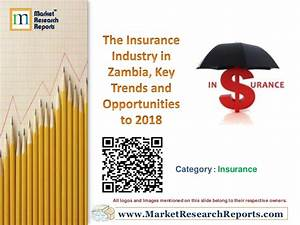 The Insurance Industry in Zambia, Key Trends and ...