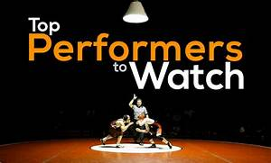 Top Wrestling Performers To Watch Around The Country Part