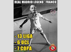The actual Real Madrid Legend Francisco Franco Troll
