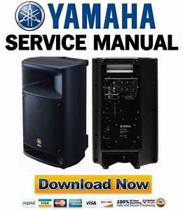 Yamaha Msr250 Speaker Service Manual  U0026 Repair Guide