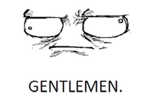 Gentlemen Meme Face - gentlemen meme pictures to pin on pinterest pinsdaddy