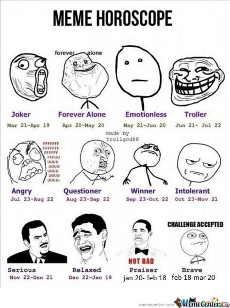 Horoscope Meme - meme horoscope by djtiestojunior meme center