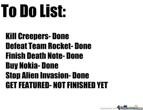 To Do List Meme - to do list by nuttyfluff meme center
