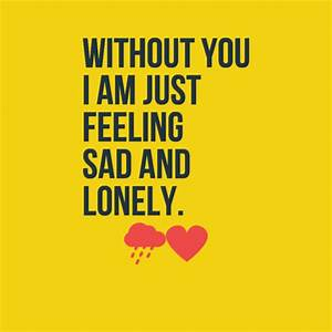 60 Feeling Lonely Quotes - lovequotesmessages