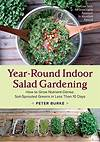 Learn How Easy It Is To Grow Vegetables Indoors In The Winter indoor gardening vegetables year round