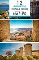 12 Amazing Things to Do in Naples (Italy) - The Wanderlust ...