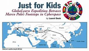 Just for Kids: GlobaLearn Expedition Retraces Marco Polo's ...