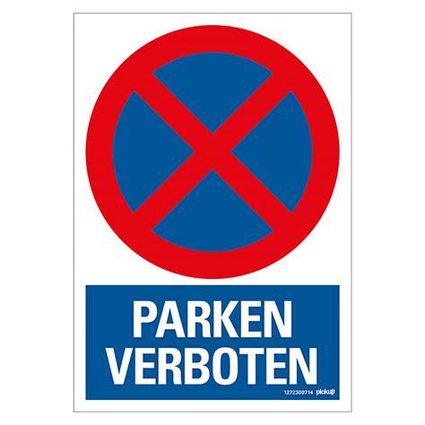 schild parken verboten verbotsschild motiv parken verboten l x b 23 x
