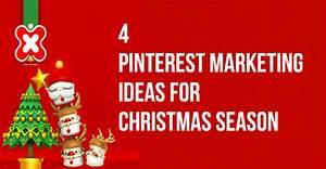 4 Pinterest Marketing Ideas For Christmas Season