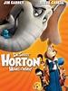 Dr. Seuss' Horton Hears a Who! (2008) - Rotten Tomatoes