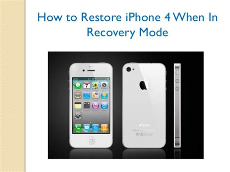 how to restore iphone 4 when in recovery mode