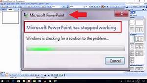 How To Fix Microsoft Powerpoint Has Stopped Working Error