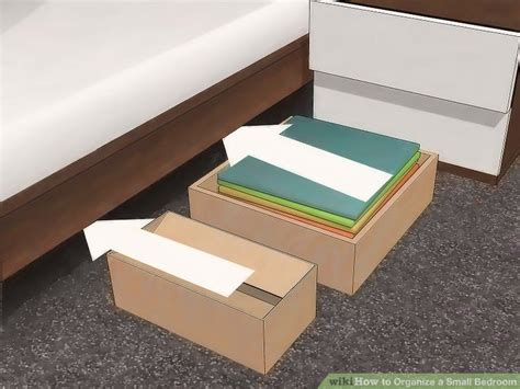How To Organize Bedroom by 4 Ways To Organize A Small Bedroom Wikihow