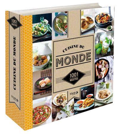 livre de cuisine du monde livre cuisine du monde 1001 recettes estèves