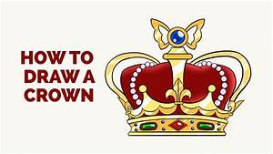 How To Draw A Crown In A Few Easy Steps  Drawing Tutorial
