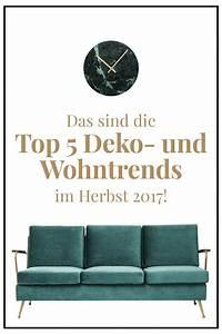 Deko Herbst 2017 : das sind die top 5 deko und wohntrends im herbst 2017 ~ Watch28wear.com Haus und Dekorationen