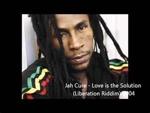 Is It Love Solution : jah cure love is the solution liberation riddim 2004 ~ Melissatoandfro.com Idées de Décoration