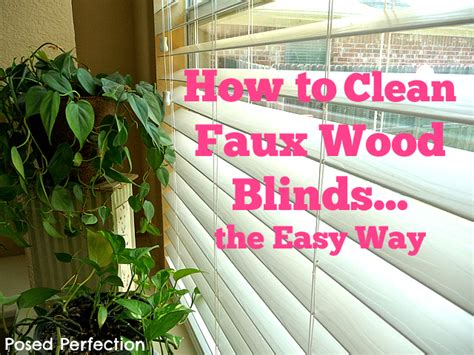 easiest way to clean wood blinds posed perfection how to clean faux wood blinds the easy