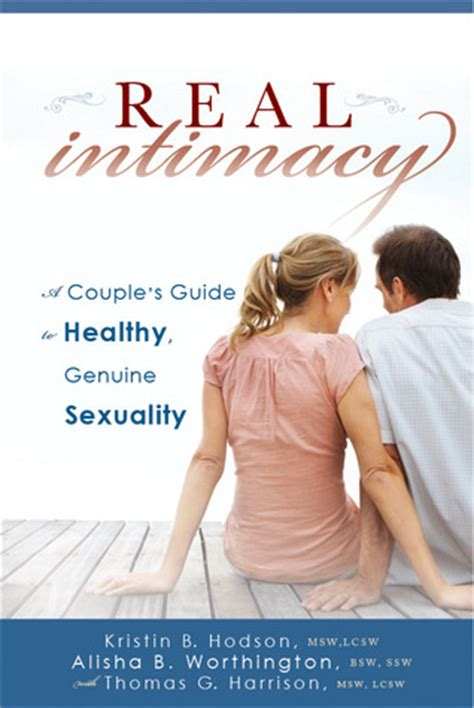 real intimacy  couples guide  healthy genuine
