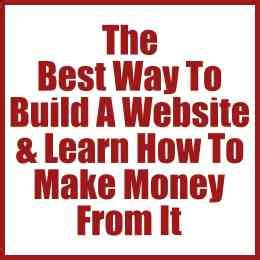 Best Way Make Money The Best Way To Build A Website Learn To Make Money From