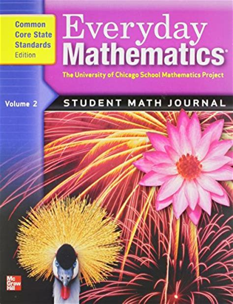 Everyday Mathematics Student Math Journal, Grade 4, Vol 2