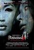Possessed (2006 film) - Wikipedia