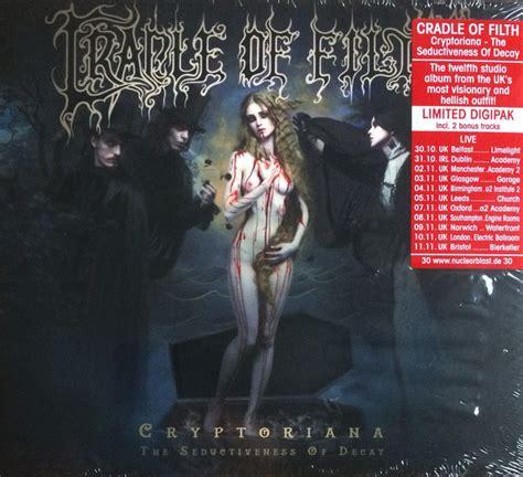 cradle  filth cryptoriana  seductiveness  decay
