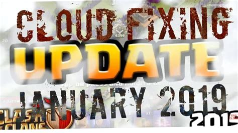 Clash Of Clans January 2019 Update Coming Soon
